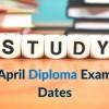 April Diploma Exam Dates